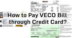 to pay veco bill through credit card