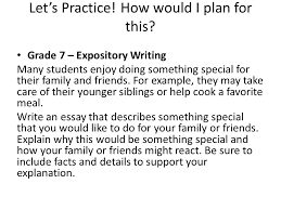 expository writing you have minutes to write ½ to pages on  5 let s practice