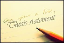 How to Develop a Good Thesis Statement