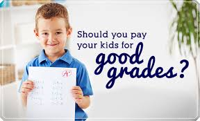 should you pay your kids for good grades lds living 12684