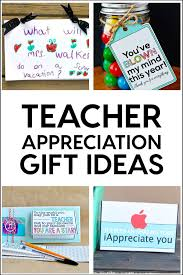 teacher appreciation gifts a whole bunch of ideas in one spot to help the teacher
