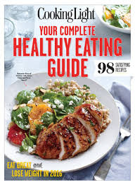 Cooking Light Healthy Cooking Light Your Complete Healthy Eating Guide Ebook