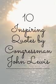 40 Inspiring John Lewis Quotes Little Mama Jama Simple John Lewis Quotes