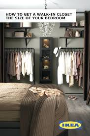 create a walk in closet the size of your bedroom with curtains rolling ikea small spaces