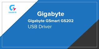 Gigabyte GSmart GS202 USB Driver ...