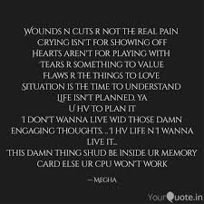 Pain Quotes Fascinating Wounds N Cuts R Not The R Quotes Writings By Rupa Kundu