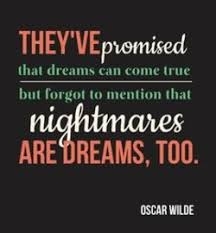 Quotes On Dreams And Nightmares Best Of Quotes About Nightmares Coming True 24 Quotes