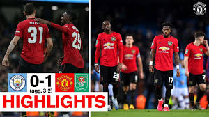Highlights   Man City 0-1 Manchester United (Agg. 3-2)