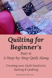 Step-by-Step Quilt Along for Beginner's: Part 4 - stay-at-home crafter & Step by Step Guide to Sewing your own Baby Quilt for even the most  inexperience beginner Adamdwight.com