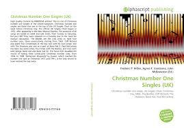 Christmas Number One Singles Uk 978 613 0 77716 6