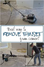 remove thinset from a cement foundation