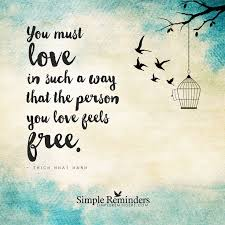 Free Love Quotes Mesmerizing Love And Freedom You Must Love In Such A Way That The Person You