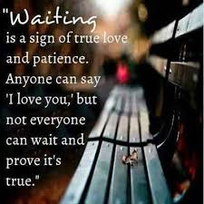 waiting is a sign of true love pictures