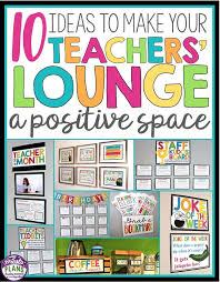 office motivation ideas. check out these 10 ideas to make your teachersu0027 lounge a more positive space office motivation 0