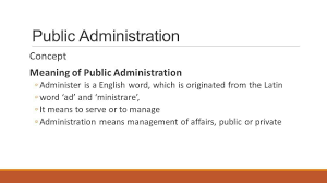 understanding the meaning and concept of public administration essay presentation