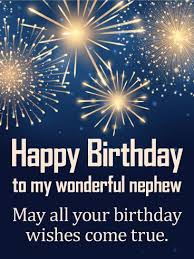 May Your Wishes Come True Birthday Fireworks Card For Nephew Impressive Nephew Quotes Pineinterest