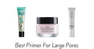 best primer for large pores makeup