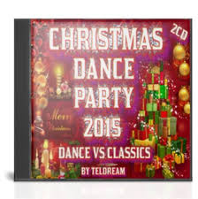 Christmas Dance Party 2015.Dance Vs Classsics.(By Teldream)(2cd)(2015)  Latin-Dance-Christmas Songs|2014|MP3|Variados-192-320 Kbps-451MB.