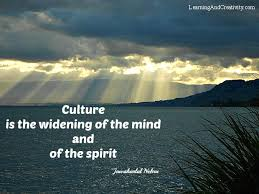 Quotes About Culture Classy Learning Quote On Culture Jawaharlal Nehru Learning And Creativity