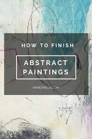 how do you know when your abstract painting is finished