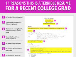 Recent College Graduate Resume Terrible resume for a recent college grad Business Insider 10