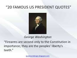 George Washington Quote Best 48 Famous Us President Quotes