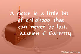 Quotes For Sister Birthday Custom Sister Birthday Quotes