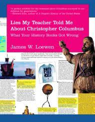 on by james loewen author of lies my teacher told me everything your high school history textbook