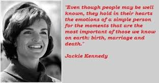 Jackie Kennedy Famous Quotes 40 Collection Of Inspiring Quotes Enchanting Jackie Kennedy Quotes