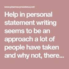 to ensure you re not committing the mistake of plagiarizing check help in personal statement writing seems to be an approach a lot of people have taken