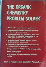 organic chemistry problem solver dr m fogiel com books