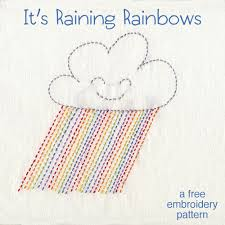 Embroidery Patterns Free Beauteous It's Raining Rainbows A Free Embroidery Pattern Shiny Happy World