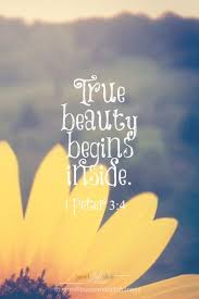 God And Beauty Quotes Best of True BEAUTY Begins Inside You Should Clothe Yourselves Instead