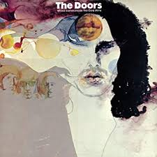 <b>The Doors</b> - <b>Weird</b> Scenes Inside the Goldmine (2CD) - Amazon ...