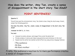 please the extract from two kinds on your desk ppt how does the writer amy tan create a sense of disappointment in the short