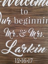 welcome to our beginning wood sign rustic love sign custom wedding sign rustic