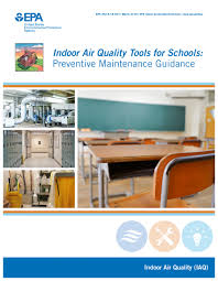 Indoor Air Quality Tools For Schools Preventive Maintenance Guidance Documents Creating Healthy Indoor Air Quality In Schools Us Epa