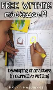 best images about writing workshop teaching writing mini lesson 19 how to teach developing characters in narrative writing how do