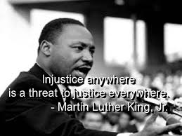 justice quotes pictures images photos injustice anywhere is a threat to justice everywhere