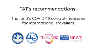TAT's recommendations: Thailand's COVID-19 control measures for  international travellers - TAT Newsroom