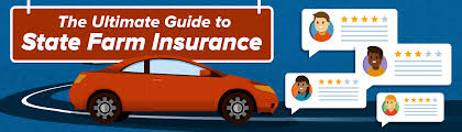 state farm auto insurance the ultimate guide 2017