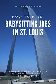 Find Babysitting Jobs In Your Area How To Find Babysitting Jobs In St Louis Seeing Dandy