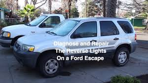 Brake Light Bulb For 2005 Ford Escape Diagnose And Repair Backup Lights On A 2005 Ford Escape