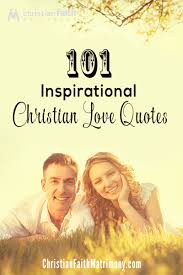 Christian Marriage Quotes Stunning 48 Inspirational Christian Love Quotes Inspirations Pinterest
