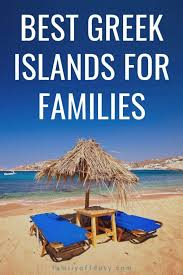 the best greek islands for families