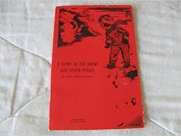 A Story in the Snow and Other Poems: Pearl Riggs Crouch, Betty Lindsley:  Amazon.com: Books