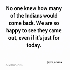 Just For Today Quotes Adorable Joyce Jackson Quotes QuoteHD