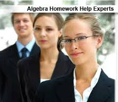 Algebra Homework Help Experts     home work help experts home work help experts