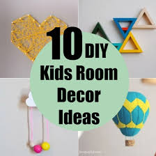 10 diy kids room decor ideas diy home