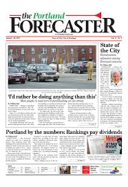 the forecaster portland edition by the the forecaster portland edition 30 2013 by the forecaster your source for local news issuu